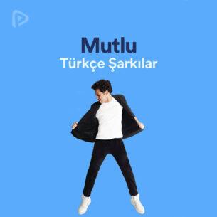 Mutlu Türkçe Şarkılar