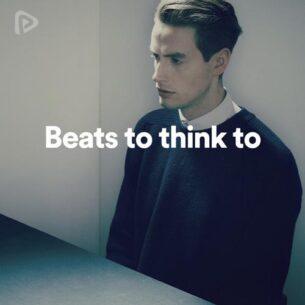 پلی لیست Beats to think to