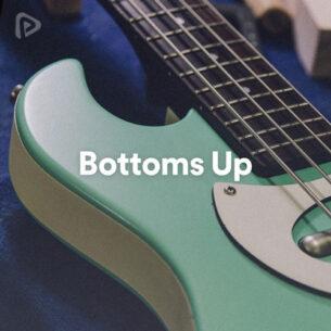 پلی لیست Bottoms Up