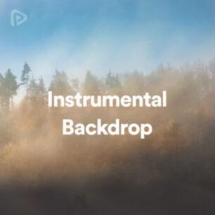 پلی لیست Instrumental Backdrop