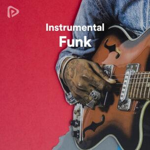 پلی لیست Instrumental Funk