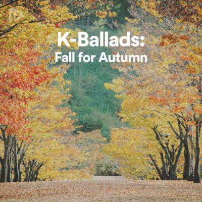 پلی لیست K-Ballads: Fall for Autumn