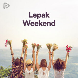 پلی لیست Lepak Weekend