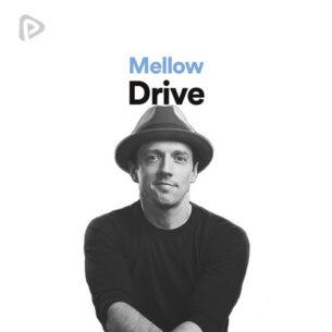 پلی لیست Mellow Drive