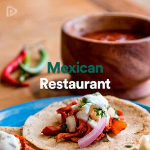 پلی لیست Mexican Restaurant