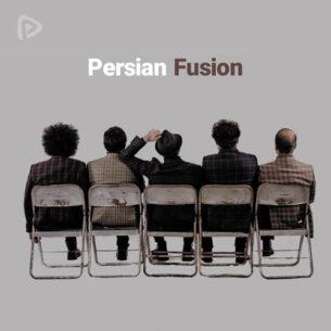پلی لیست Persian Fusion