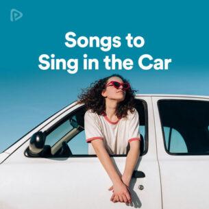 پلی لیست Songs to Sing in the Car