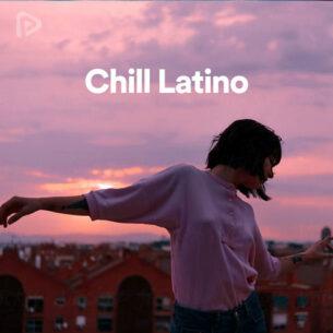پلی لیست Chill Latino