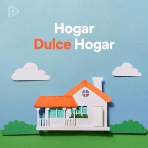 پلی لیست Hogar, Dulce Hogar