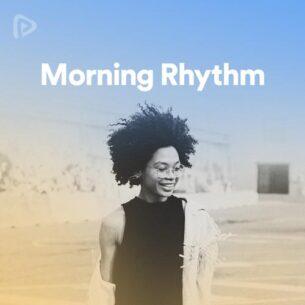 پلی لیست Morning Rhythm