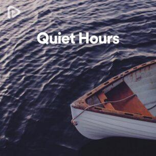 پلی لیست Quiet Hours