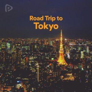 پلی لیست Road Trip To Tokyo