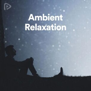 Ambient Relaxation