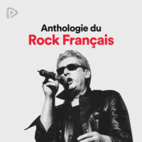 پلی لیست پلی لیست Anthologie du Rock Français