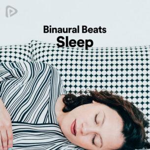 پلی لیست Binaural Beats Sleep