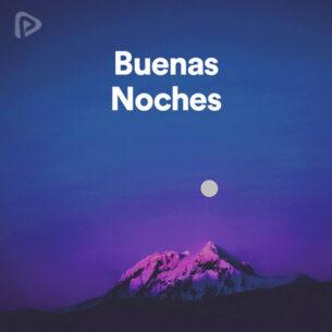 پلی لیست Buenas Noches