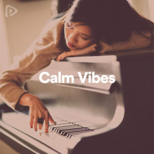 پلی لیست Calm Vibes