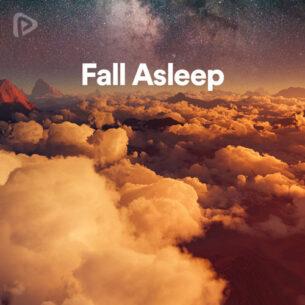 پلی لیست Fall Asleep