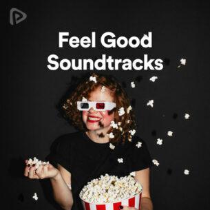 پلی لیست Feel Good Soundtracks