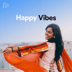 پلی لیست Happy Vibes