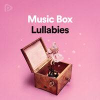 پلی لیست Music Box Lullabies