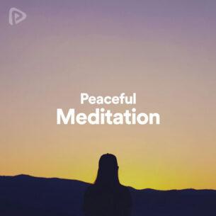 پلی لیست Peaceful Meditation