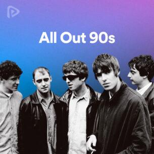پلی لیست All Out 90s