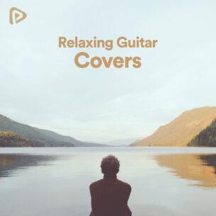 پلی لیست Relaxing Guitar Covers