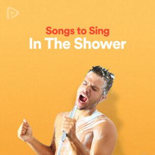 پلی لیست Songs to Sing in the Shower