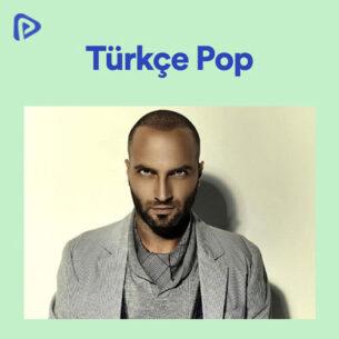 پلی لیست پلی لیست Türkçe Pop