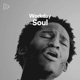 پلی لیست Workday Soul