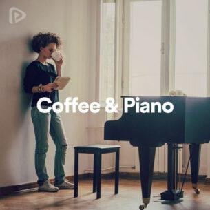 پلی لیست Coffee and Piano