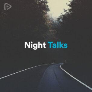 پلی لیست Night Talks