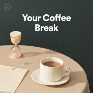 پلی لیست Your Coffee Break