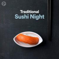 پلی لیست Traditional Sushi Night