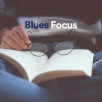 Blues Focus Playlist