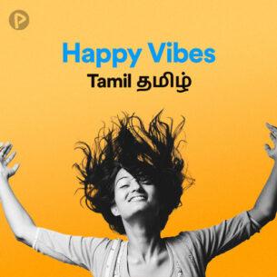 پلی لیست Happy Vibes Tamil