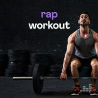 Rap Workout Playlist