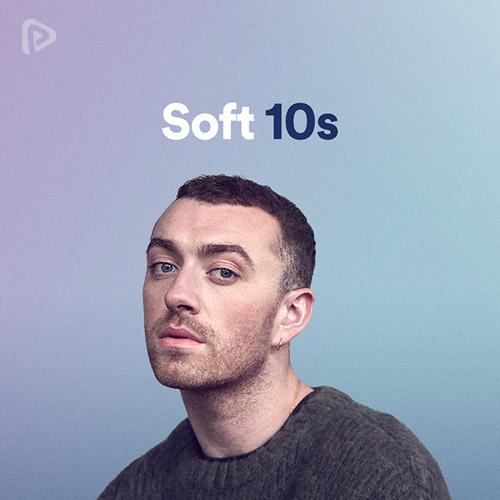 Soft 10s playlist