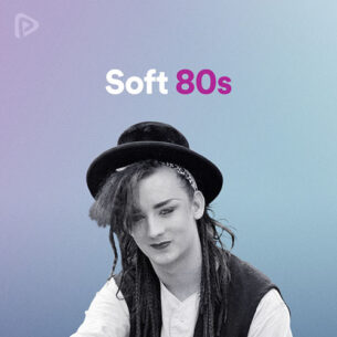 Soft 80s playlist