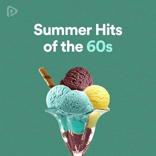 Summer Hits of the 60s Playlist