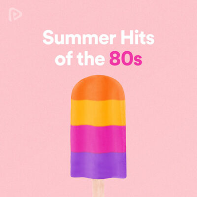 Summer Hits of the 80s Playlist