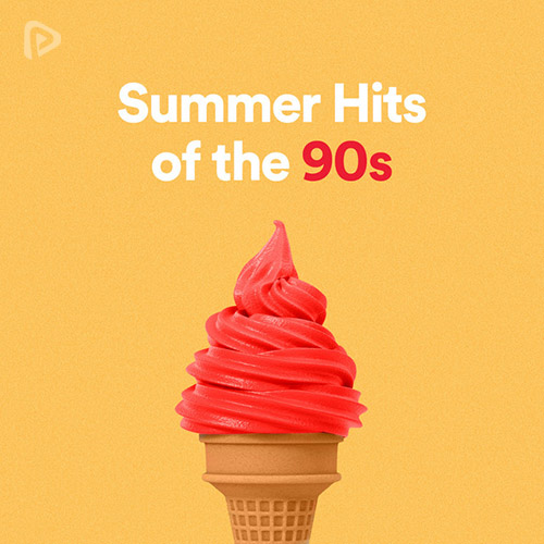 Summer Hits of the 90s Playlist