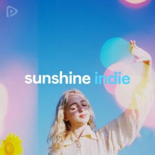 Sunshine Indie Playlist