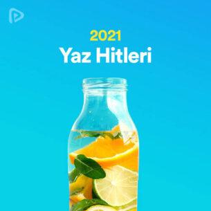 Yaz Hitleri Playlist