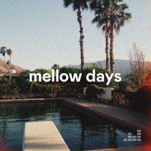 Mellow Days Playlist