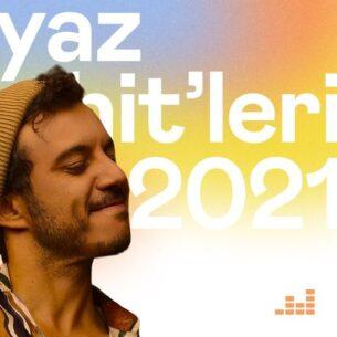 پلی لیست Yaz Hit'leri 2021