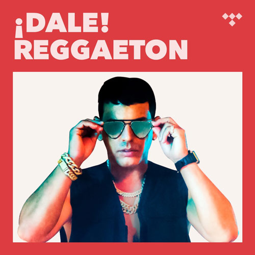 پلی لیست ¡Dale! Reggaeton