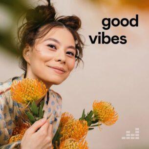 Good Vibes Playlist